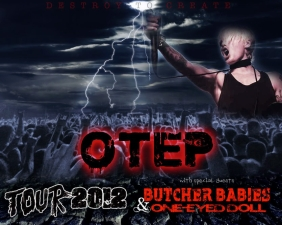 OTEP plus Butcher Babies / One Eyed Doll / Xombie / The Things They Carried