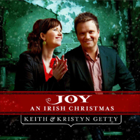 Joy: An Irish Christmas with Keith & Kristyn Getty