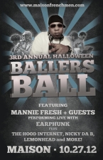 The Baller's Ball featuring Mannie Fresh / Hood Internet / Earphunk / Nicky Da B