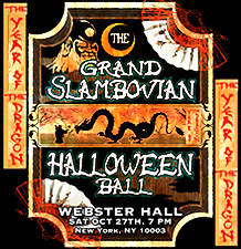 The Grand Slambovian Halloween Ball 2012 featuring The Grand Slambovians / Higher Animals / special guests from CHINA and MORE!