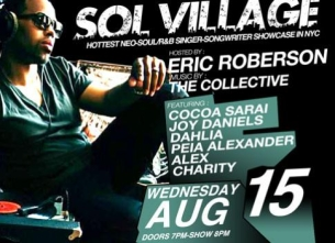SOL VILLAGE featuring DALEY, JOY DANIELS, DAHLIA, PEIA ALEXANDER, ALEX & More