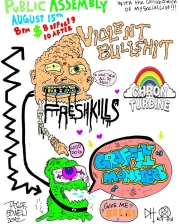 Freshkills with Violent Bullsh*t / Graffiti Monsters / Chron Turbine