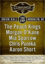 Communion NYC featuring The Peach Kings / Chris Pureka / Mia Sparrow / Joe Michelini / Morgan O'Kane / Aaron Short