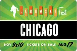 Lebowski Fest Chicago 2 Day Pass