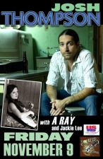 JOSH THOMPSON with A RAY & Jackie Lee
