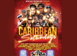 CARIBBEAN SATURDAYS featuring KEVIN CROWN, DJ NORIE, PANTRIN VYBEZ & DJ CALLI B.