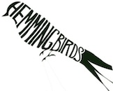Hemmingbirds / Milano / Northpilot / Glittermouse