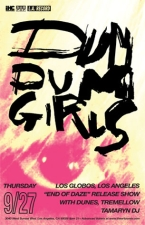 Dum Dum Girls with Dunes / Tremellow / Tamaryn (DJ Set)