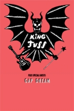 King Tuff / Gap Dream / Nude Sunrise