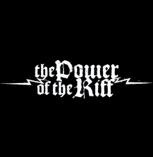 Power of The Riff - (Day 2 w/ Free Limited Edition Poster) with Sunn O))) / Winter / Repulsion / Salvation / Dead in The Dirt / Coffinworm / Double Negative
