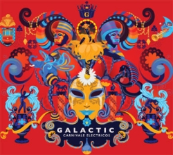 Galactic featuring Corey Glover (of Living Colour) With Special Guest The Soul Rebels