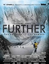 Jeremy Jones' Further : a film by Teton Gravity Research with a post-screening performance by / Rasdroppa & Eazy Skanking Band
