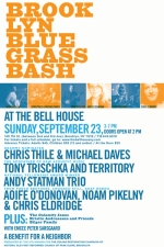 Brooklyn Bluegrass Bash - A Benefit Concert with Chris Thile & Michael Daves / Tony Trischka & Territory / Andy Statman Trio / Aoife O'Donovan & Noam Pikelny feat. Chris Eldridge - and more!