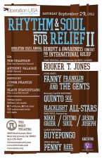 Operation USA Rhythm & Soul For Relief II featuring Booker T. Jones / Fanny Franklin & The Gents / Quinto Sol / Blacklight All-Stars / Buyepongo / Penny Reel / DJ's Tom Chasteen & Anthony Valadez / Hosted By Junior Francis & Black Shakespeare