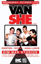 Van She plus DWNTWN / ROOM8 / Anna Lunoe