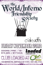 The World Inferno/Friendship Society featuring O'death / Wild Yaks