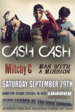 Cash Cash featuring Mitchy C / Man With A Mission / Count To Ten / Abby Adams / DJ Lyss