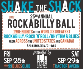 KEXP 90.3 presents the 25th annual and final Shake the Shack Rockabilly Ball! featuring The Modern Sounds / Johnny and the Blades / Bloodshot Bill / Dave Stuckey and the Rhythm Gang / Angelatini & The Treblemakers