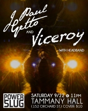 Powerslug presents Viceroy , J Paul Getto