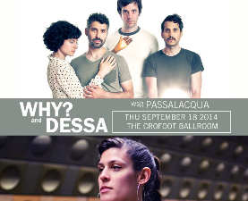 WHY? and Dessa wsg Passalacqua