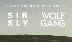 Sir Sly and Wolf Gang, Secret Someones