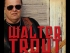 A Tribute to Walter featuring The Walter Trout Band, Danny Bryant and Special Guest, Jon Trout