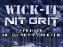 Wick-It w/ Nit Grit & Sporadic