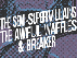 The Semi-SuperVillains / The Awful Waffles / Breaker