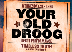 Your Old Droog - Debut Performance! w/ Timeless Truth & Rast RFC