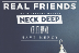 Real Friends with special guests Neck Deep, Cruel Hand and Have Mercy