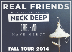 Real Friends, Neck Deep, Cruel Hand, Have Mercy