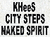 KHeeS / City Steps / Naked Spirit