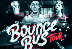 UP ALL NIGHT PRESENTS BOUNCE BUS TOUR FT. WILL SPARKS