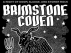 Brimstone Coven, Cruces, The Black Six, Starve, Patton