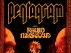 Pentagram, Radio Moscow, Bang, Kings Destroy