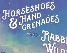 Horseshoes & Hand Grenades AND Rabbit Wilde