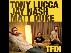 TFDI: Tony Lucca, Jay Nash, Matt Duke