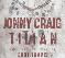 Jonny Craig, Tilian Pearson, Kurt Travis