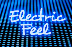 Electric Feel Dance Party! Early Admission {Not valid after 12:30am}