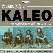 Kaleo, Roses & Revolutions