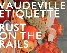 Vaudeville Etiquette, Rust On The Rails, and Nick Foster Band