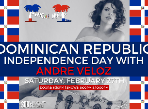 Tickets For Dominican Republic Independence Day Andre Veloz - Dominican republic independence day