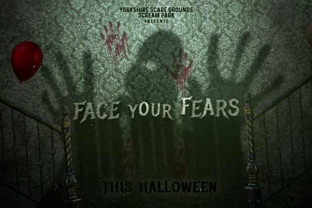 Face Your Fears!