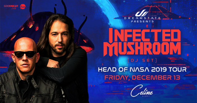 Dreamstate Presents Infected Mushroom's Head Of NASA Tour | Fri 12.13.19
