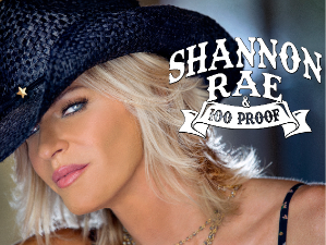 Shannon Rae & 100 Proof