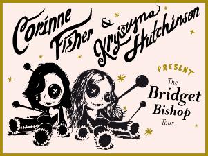 Photo of Krystyna Hutchinson & Corinne Fisher Present: The Bridget Bishop Tour