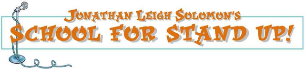 Jonathan Leigh Solomon's School for Stand-Up
