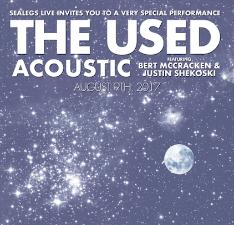 The Used Acoustic Ft. Bert McCracken and Justin Shekoski