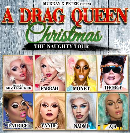 A Drag Queen Christmas.A Drag Queen Christmas The Naughty Tour