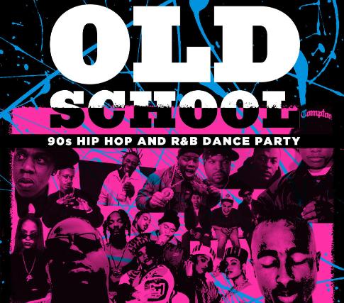 Old School - 90's Hip Hop Dance Party